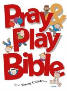Pray and Play Bible